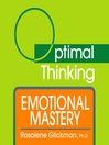 Emotional Mastery (MP3): With Optimal Thinking